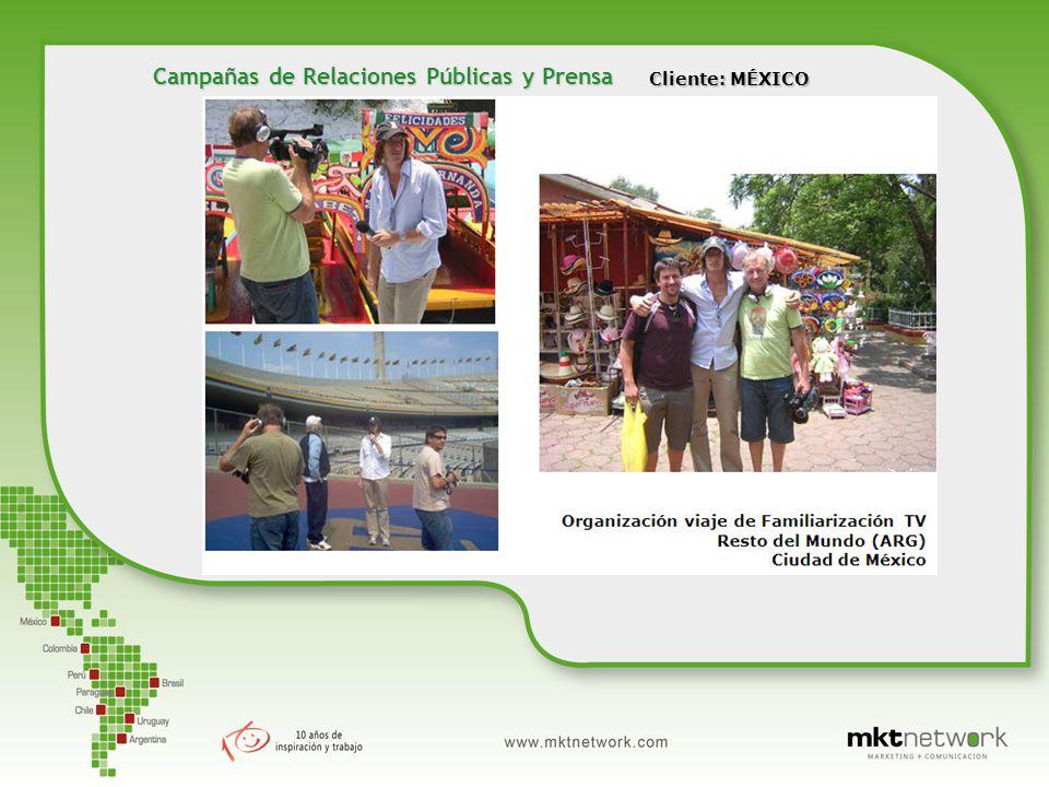 Cliente: MÉXICO Campañas de Relaciones Públicas y Prensa