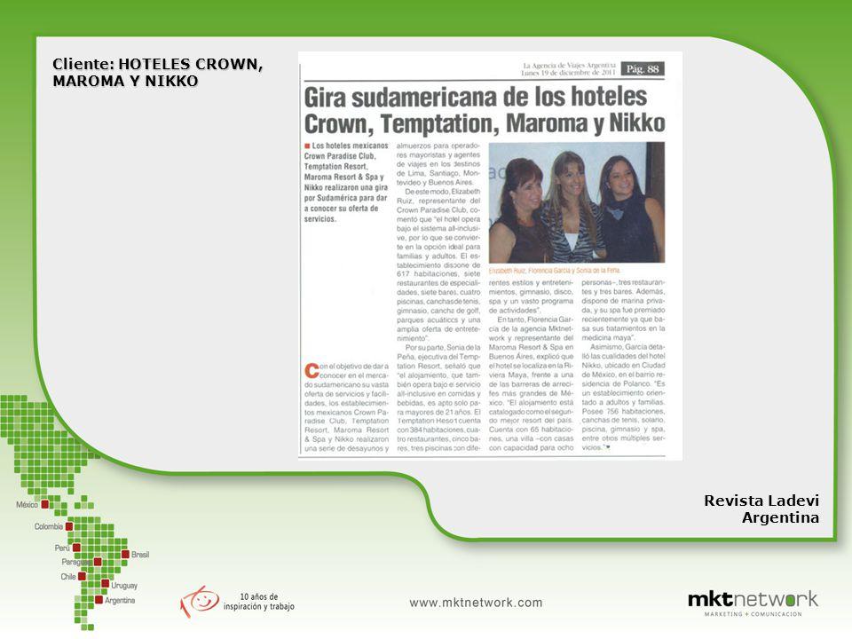 Cliente: HOTELES CROWN, MAROMA Y NIKKO Revista Ladevi Argentina