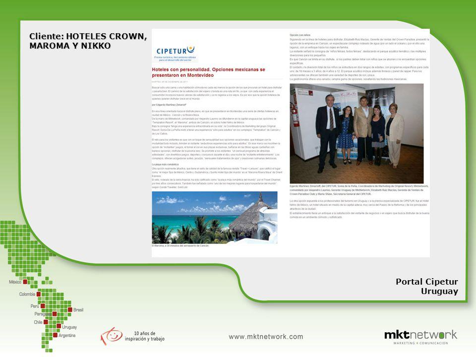 Portal Cipetur Uruguay Cliente: HOTELES CROWN, MAROMA Y NIKKO