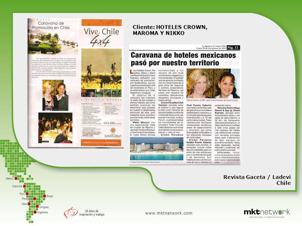Cliente: HOTELES CROWN, MAROMA Y NIKKO Revista Gaceta / Ladevi Chile