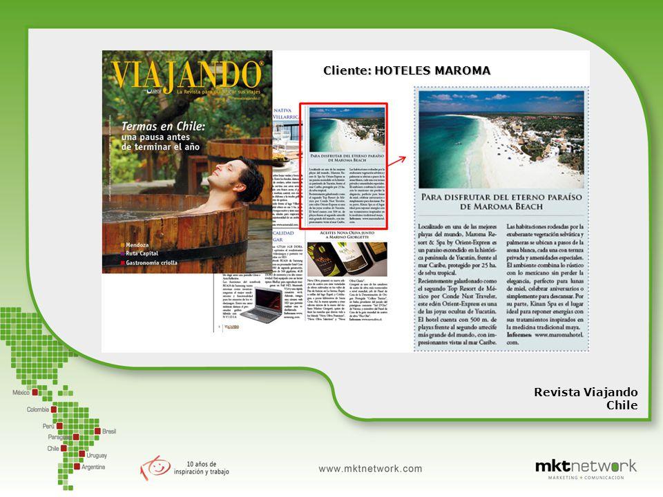 Revista Viajando Chile Cliente: HOTELES MAROMA