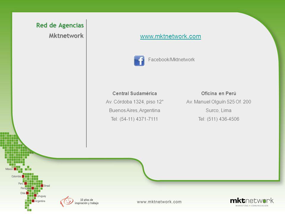 Red de Agencias Mktnetwork www.mktnetwork.com Facebook/Mktnetwork Central Sudamérica Av.