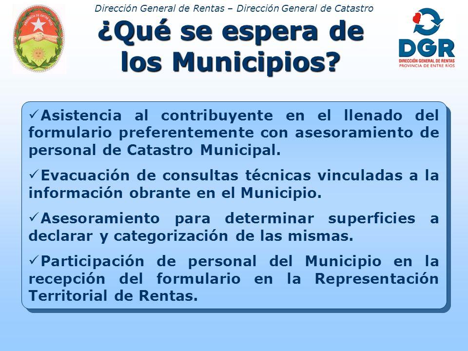 Dirección General de Rentas – Dirección General de Catastro ¿Qué se espera de los Municipios.