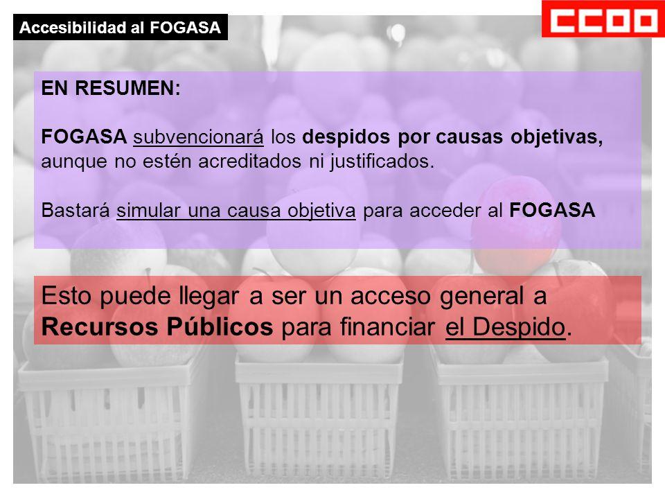 EN RESUMEN: FOGASA subvencionará los despidos por causas objetivas, aunque no estén acreditados ni justificados.