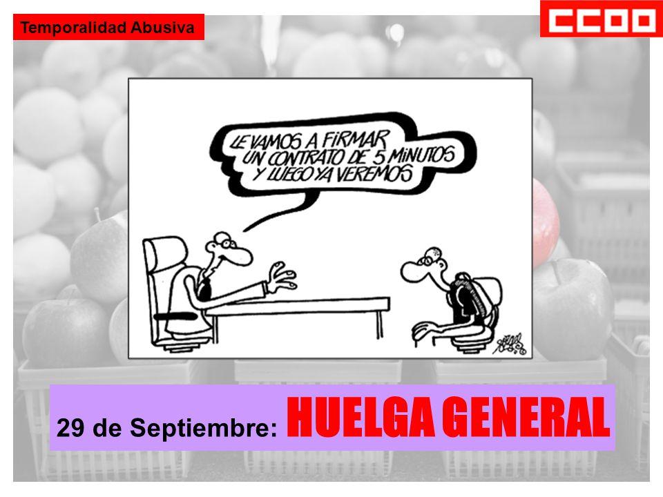 Temporalidad Abusiva 29 de Septiembre: HUELGA GENERAL