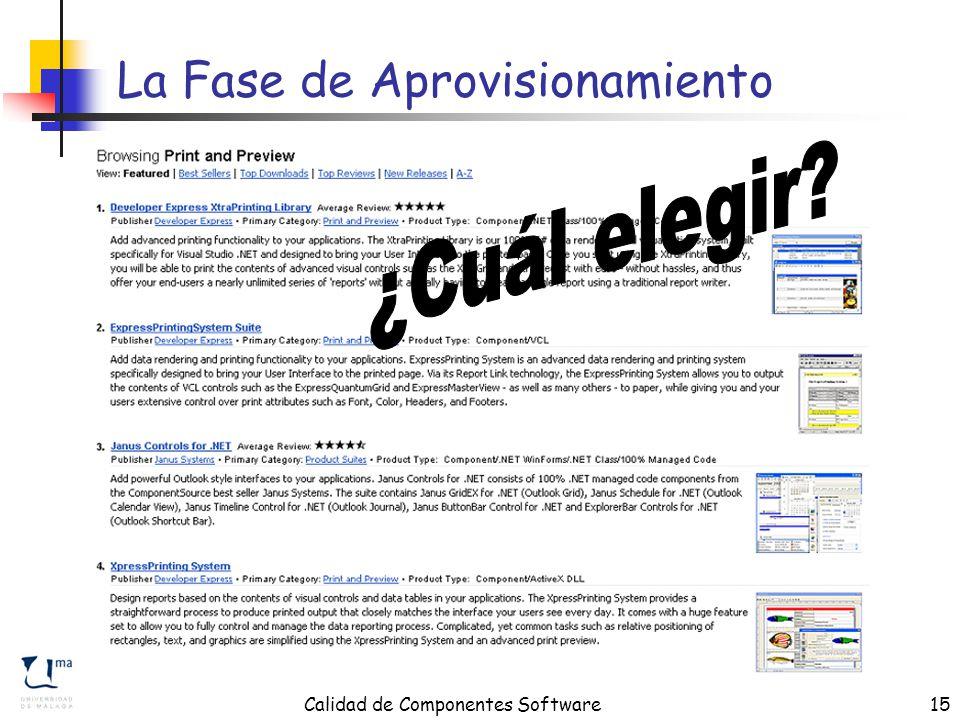 Calidad de Componentes Software15 La Fase de Aprovisionamiento