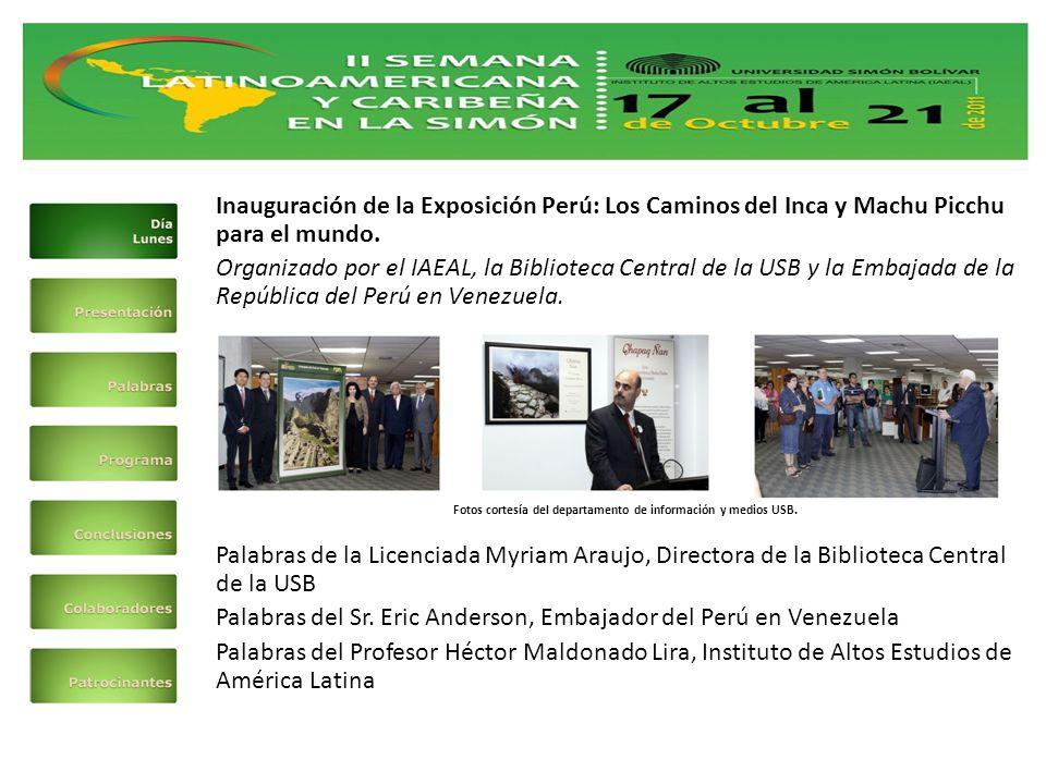 Inauguración de la Exposición Perú: Los Caminos del Inca y Machu Picchu para el mundo.