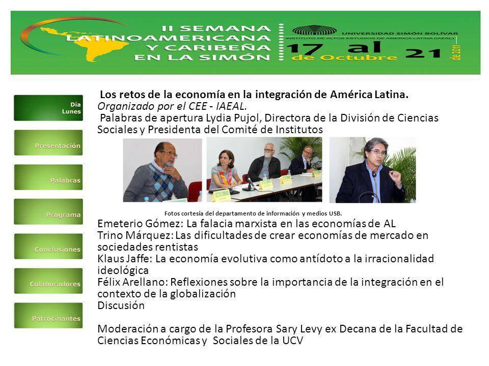 Los retos de la economía en la integración de América Latina.
