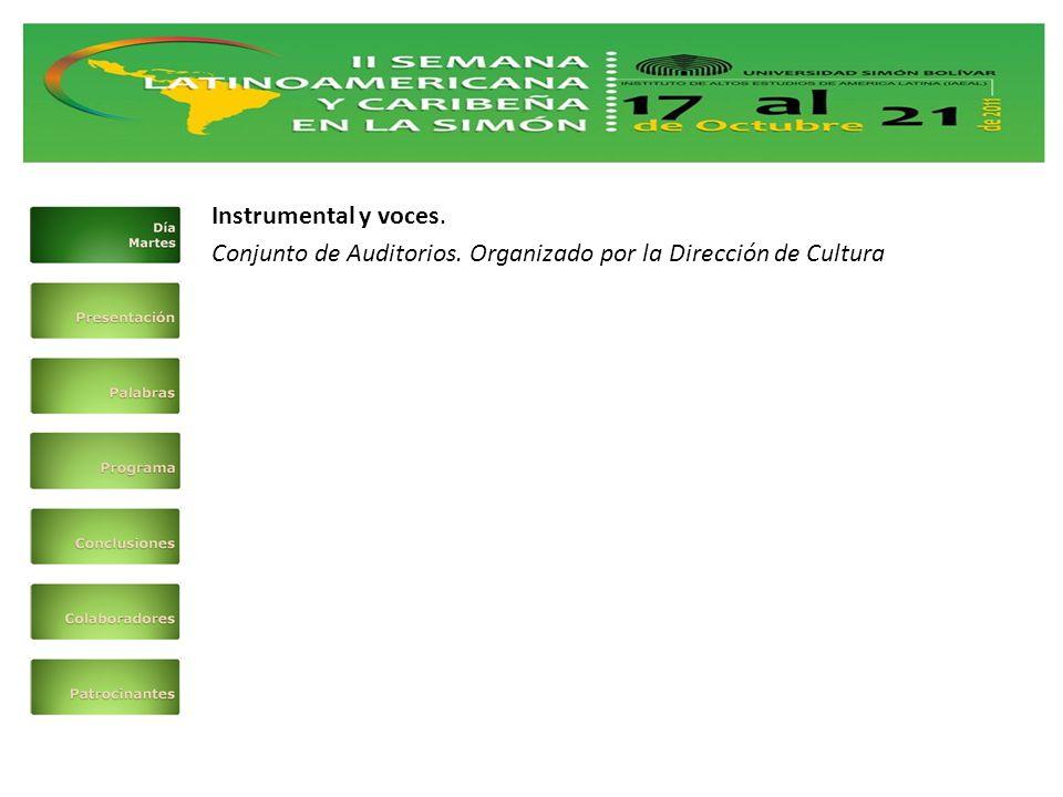 Instrumental y voces. Conjunto de Auditorios. Organizado por la Dirección de Cultura