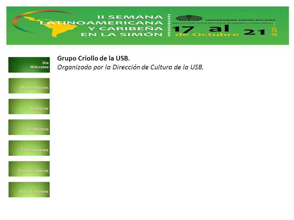 Grupo Criollo de la USB. Organizado por la Dirección de Cultura de la USB.