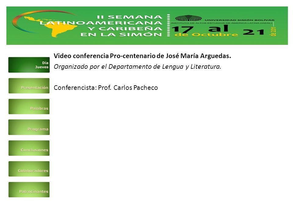 Video conferencia Pro-centenario de José María Arguedas.