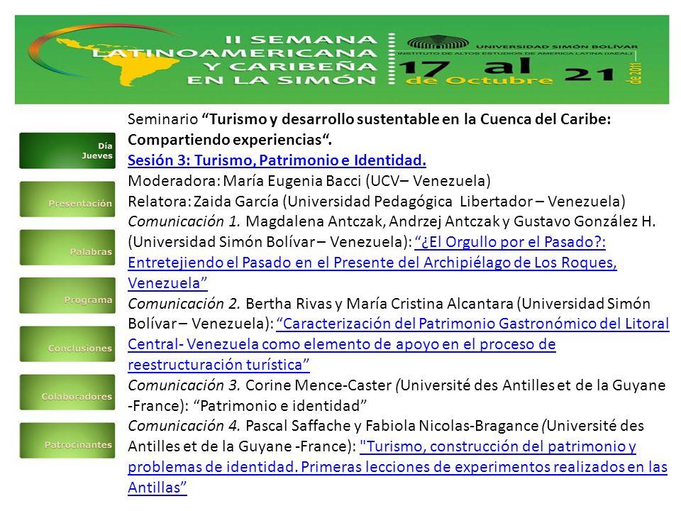 Seminario Turismo y desarrollo sustentable en la Cuenca del Caribe: Compartiendo experiencias .