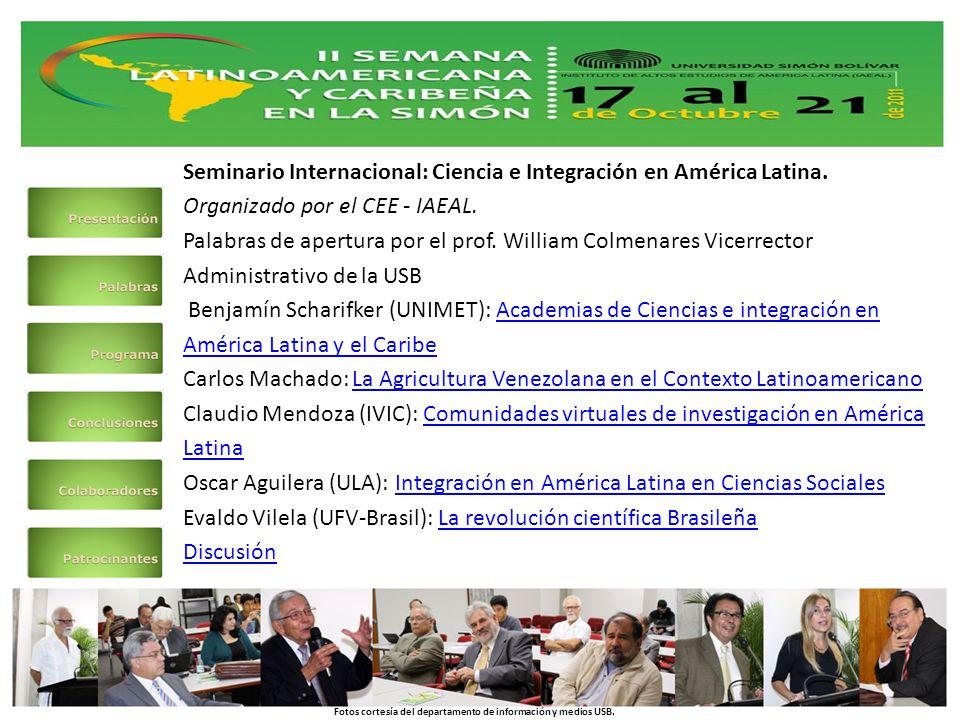 Seminario Internacional: Ciencia e Integración en América Latina.