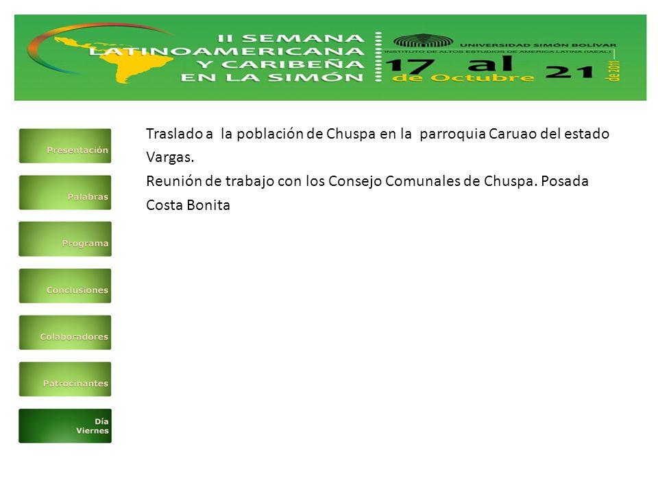 Traslado a la población de Chuspa en la parroquia Caruao del estado Vargas.
