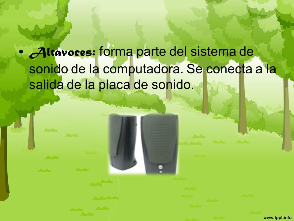 Impresora: imprime documentos informáticos en papel u otros medios.
