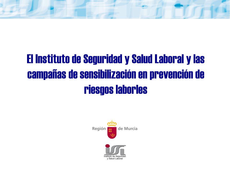 El Instituto de Seguridad y Salud Laboral y las campañas de sensibilización en prevención de riesgos laborles