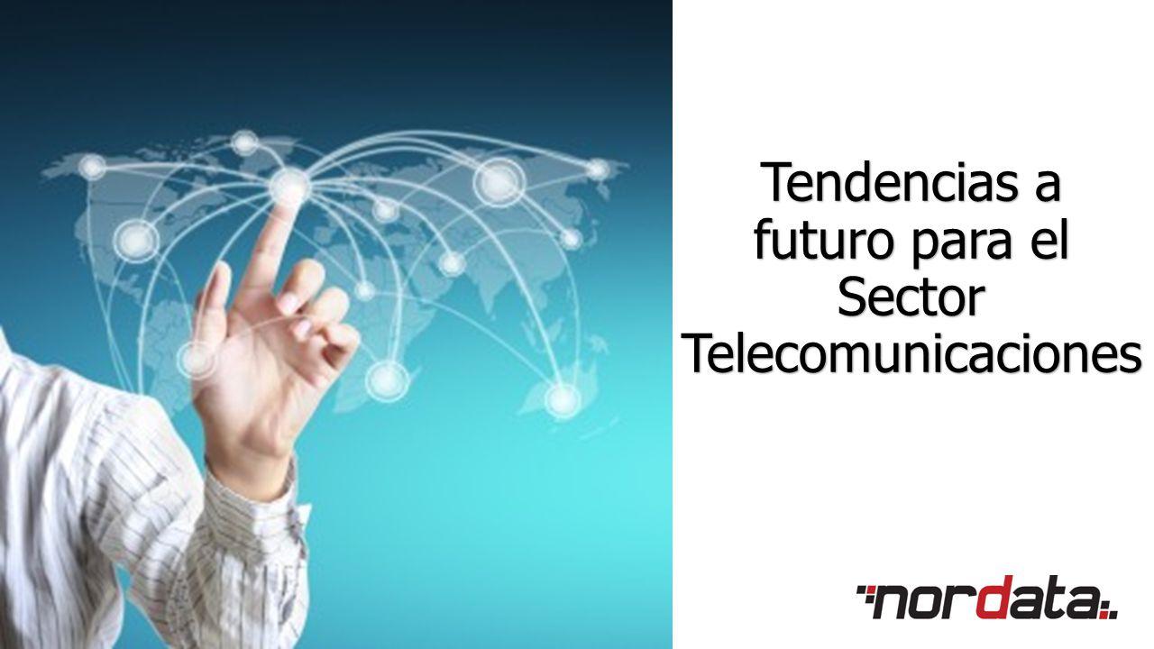 Tendencias a futuro para el Sector Telecomunicaciones