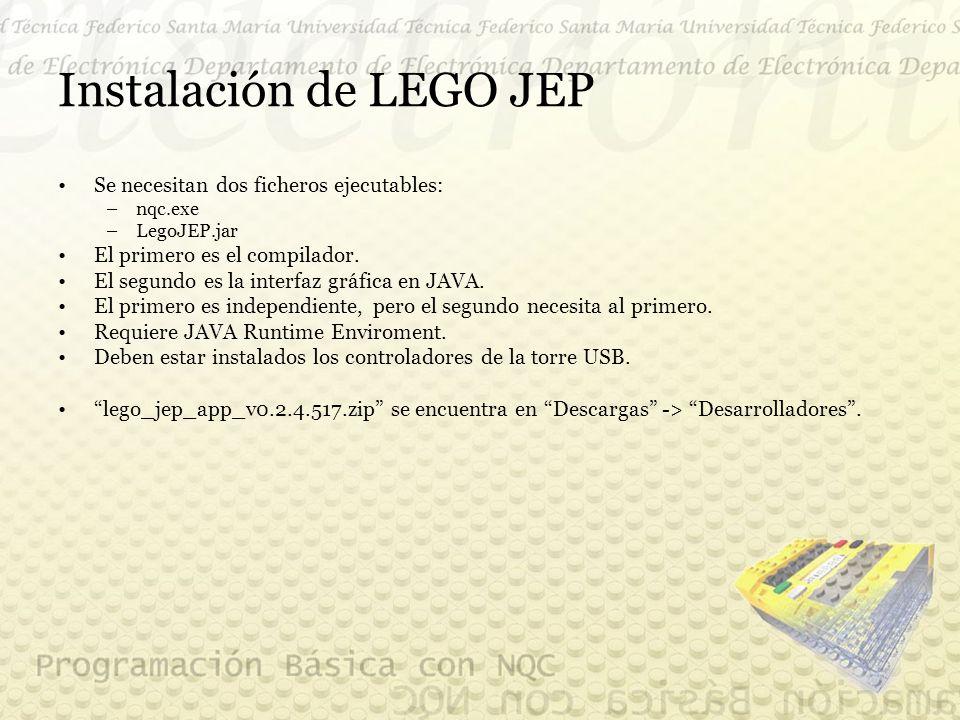 Instalación de LEGO JEP Se necesitan dos ficheros ejecutables: –nqc.exe –LegoJEP.jar El primero es el compilador.
