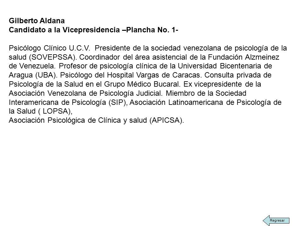 Gilberto Aldana Candidato a la Vicepresidencia –Plancha No.