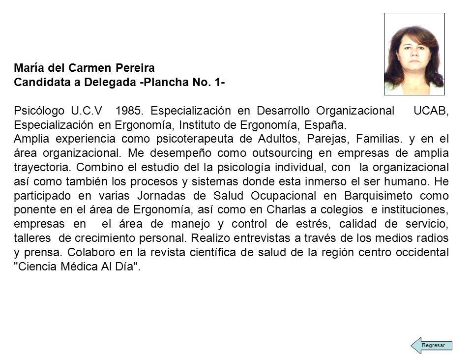 María del Carmen Pereira Candidata a Delegada -Plancha No.
