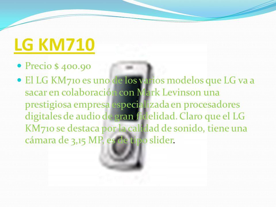 LG KM330 Precio $ 700 Cuenta con una memoria de 40 MB la cual es ampliable por medio de tarjetas microSD (TransFlash).