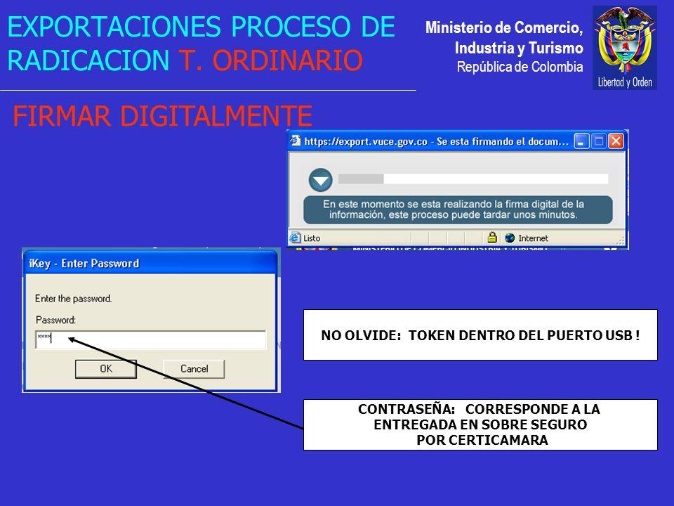 Ministerio de Comercio, Industria y Turismo República de Colombia EXPORTACIONES PROCESO DE RADICACION T.
