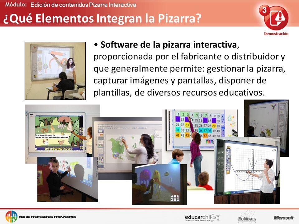 Edición de contenidos Pizarra Interactiva Software de la pizarra interactiva, proporcionada por el fabricante o distribuidor y que generalmente permite: gestionar la pizarra, capturar imágenes y pantallas, disponer de plantillas, de diversos recursos educativos.
