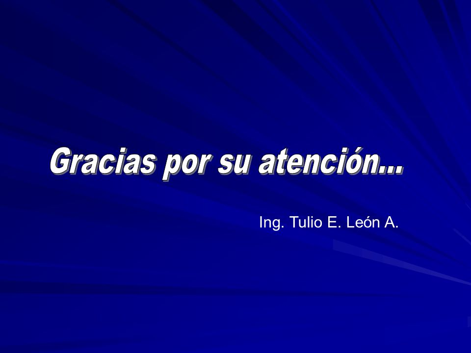 Ing. Tulio E. León A.