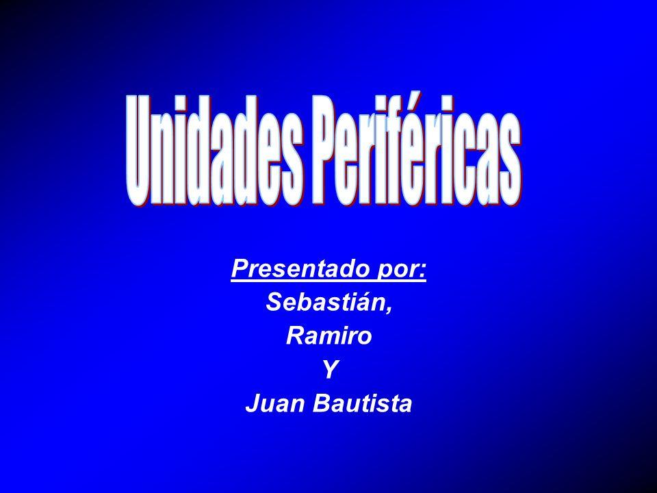 Presentado por: Sebastián, Ramiro Y Juan Bautista
