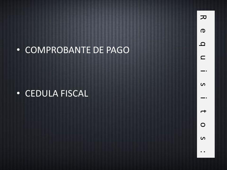 COMPROBANTE DE PAGO CEDULA FISCAL