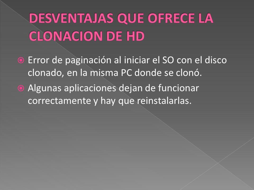 Error de paginación al iniciar el SO con el disco clonado, en la misma PC donde se clonó.