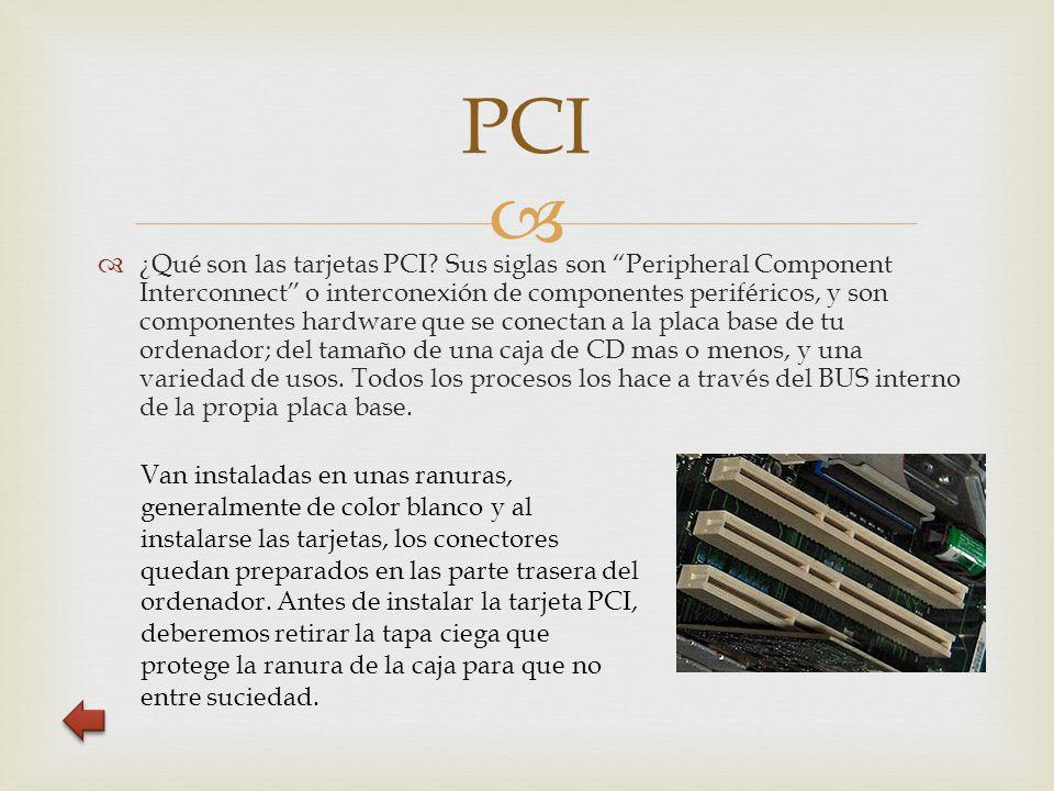  PCI  ¿Qué son las tarjetas PCI.