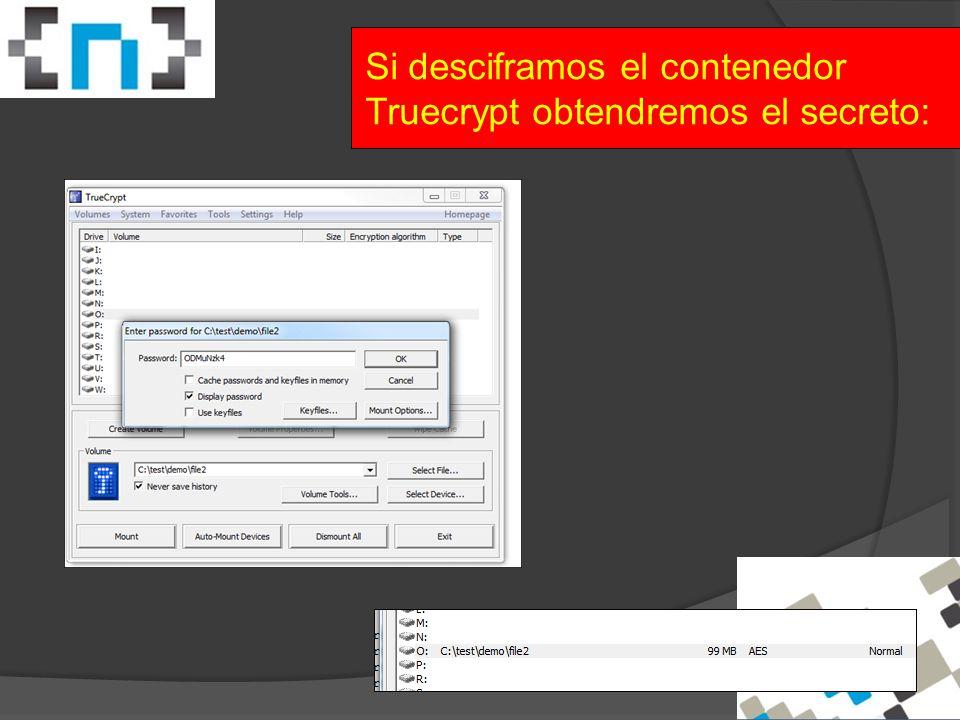 Si desciframos el contenedor Truecrypt obtendremos el secreto: