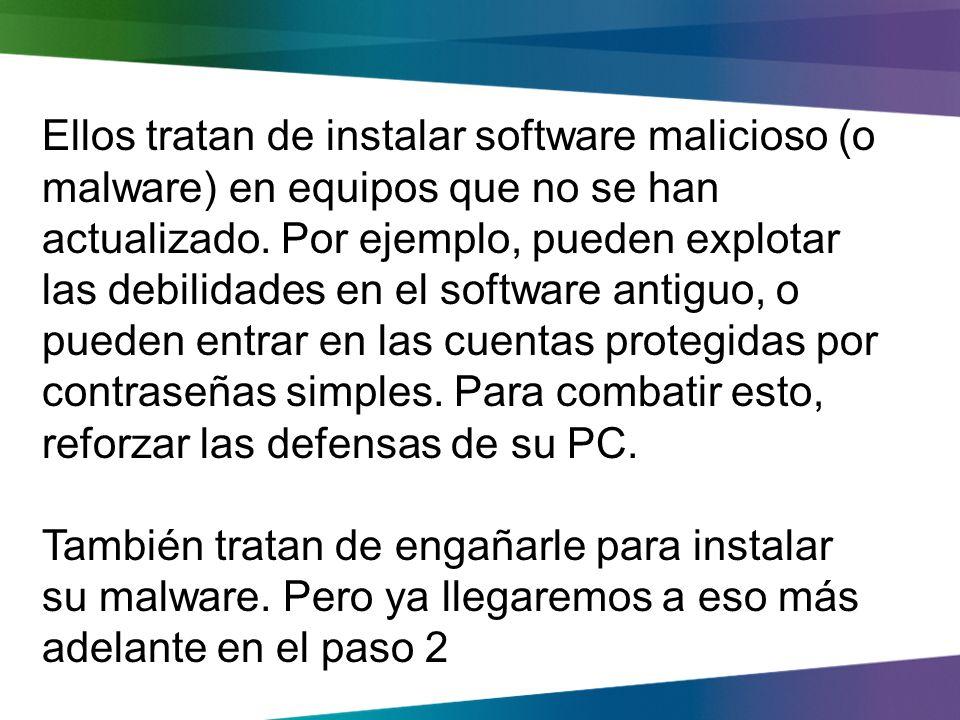 Paso 1 Fortalecer las defensas de tu ordenador