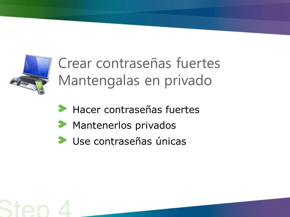 Crear contraceñas fuertes ¿Cuáles contraseñas serán fuertes.