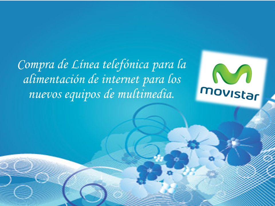 Compra de Línea telefónica para la alimentación de internet para los nuevos equipos de multimedia.