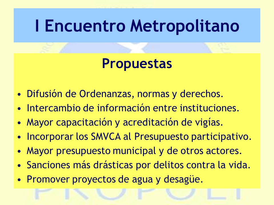 I Encuentro Metropolitano Propuestas Difusión de Ordenanzas, normas y derechos.