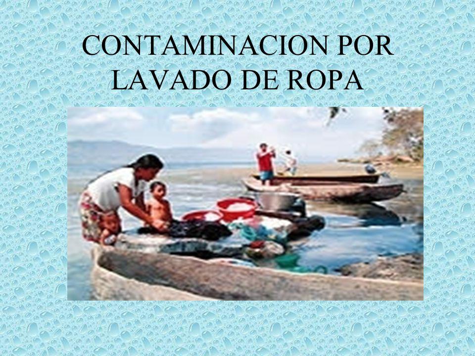 CONTAMINACION POR LAVADO DE ROPA