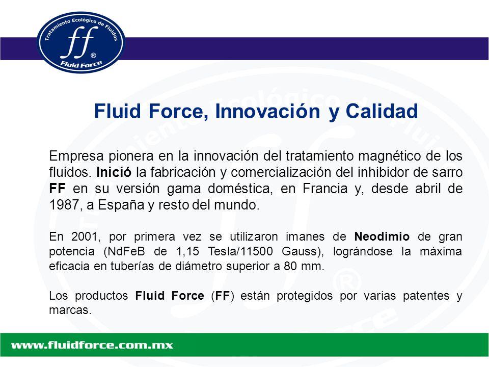 Fluid Force, Innovación y Calidad Empresa pionera en la innovación del tratamiento magnético de los fluidos.