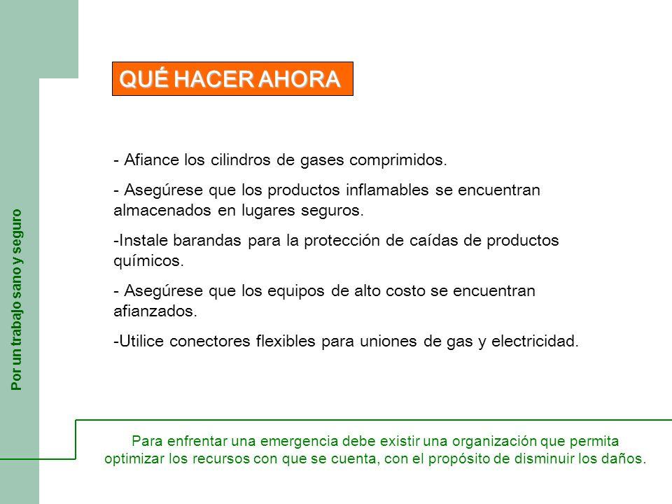 Por un trabajo sano y seguro - Afiance los cilindros de gases comprimidos.