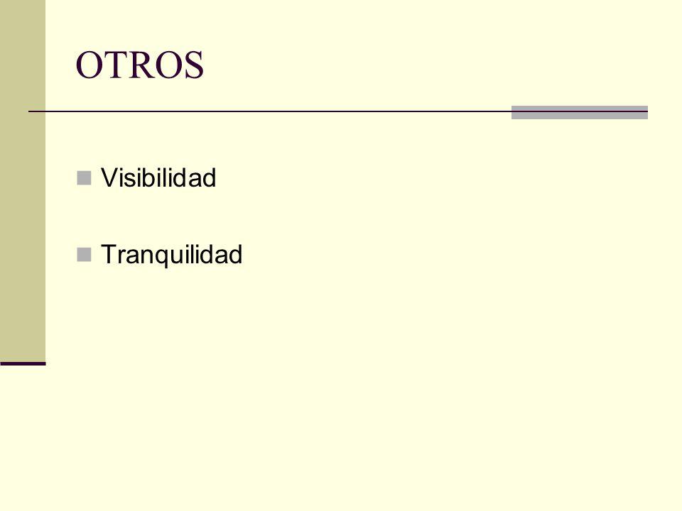 OTROS Visibilidad Tranquilidad