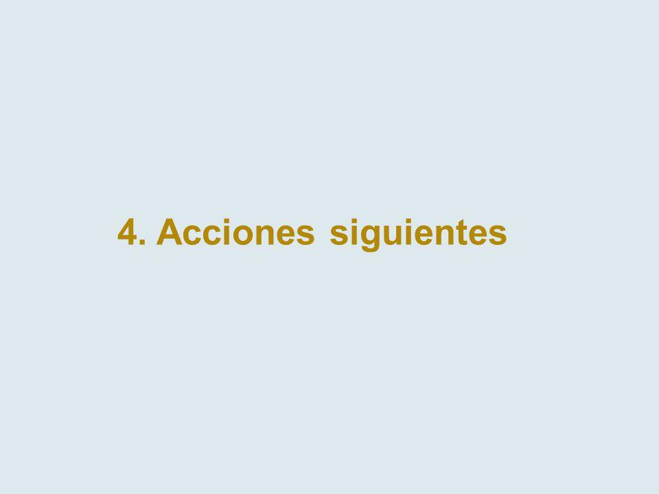 4. Acciones siguientes