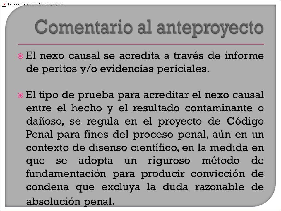  El nexo causal se acredita a través de informe de peritos y/o evidencias periciales.