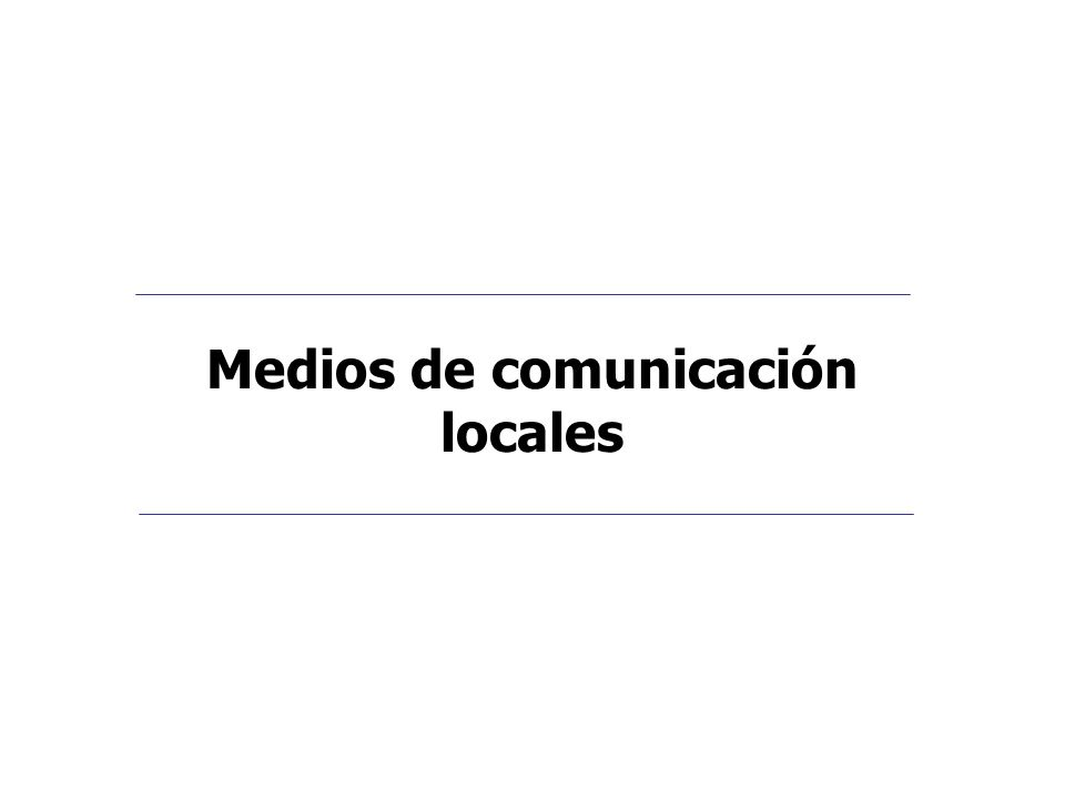 Medios de comunicación locales