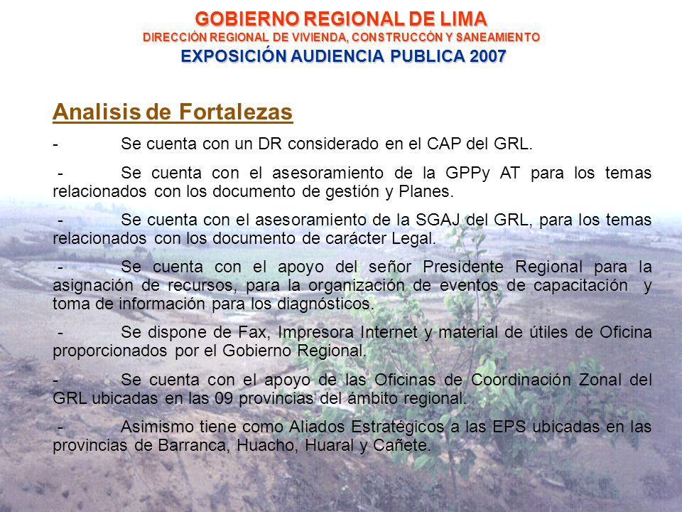 Analisis de Fortalezas -Se cuenta con un DR considerado en el CAP del GRL.
