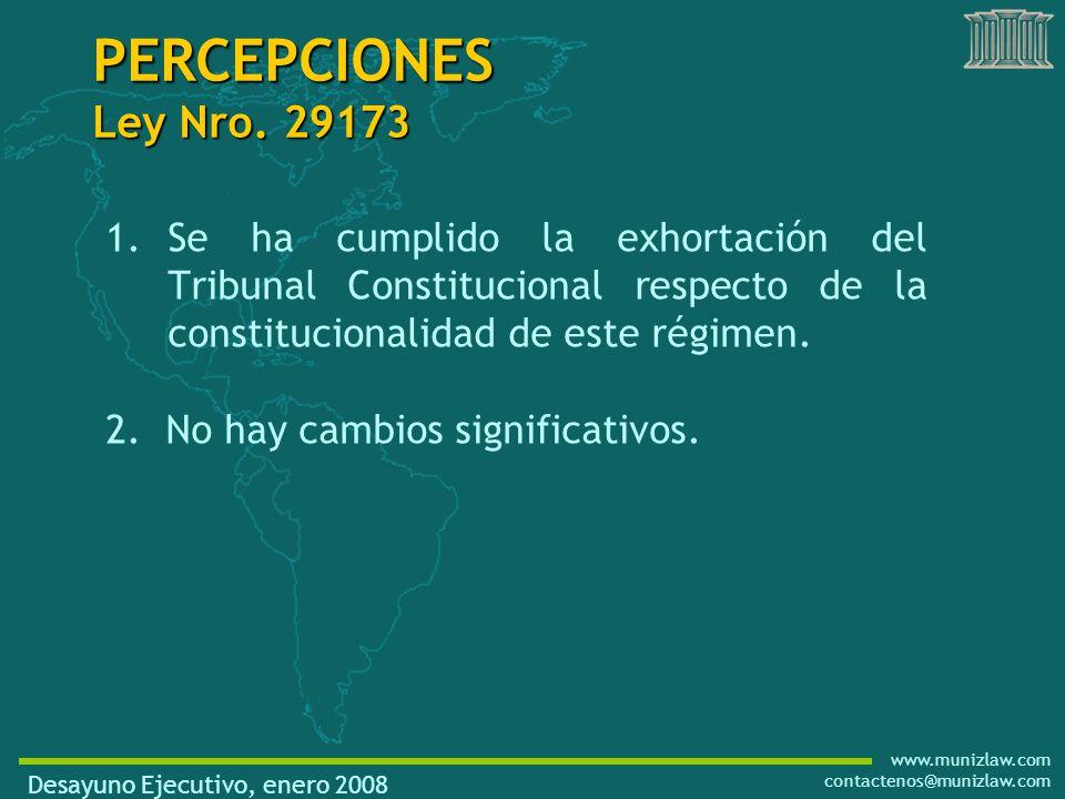 www.munizlaw.com contactenos@munizlaw.com 1.Se ha cumplido la exhortación del Tribunal Constitucional respecto de la constitucionalidad de este régimen.