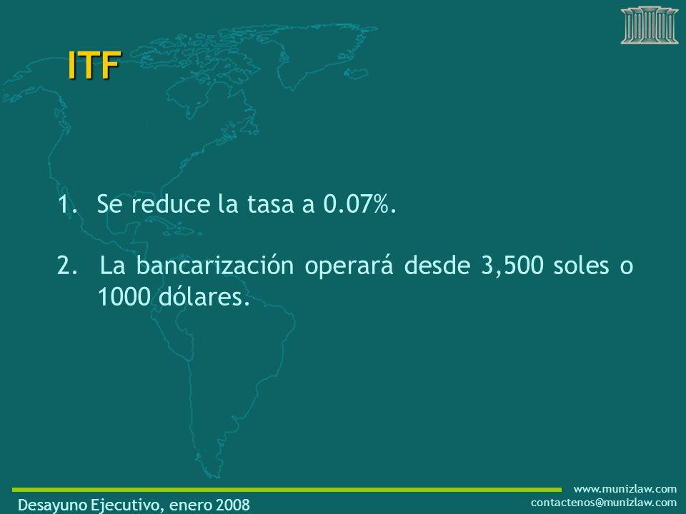 www.munizlaw.com contactenos@munizlaw.com 1.Se reduce la tasa a 0.07%.