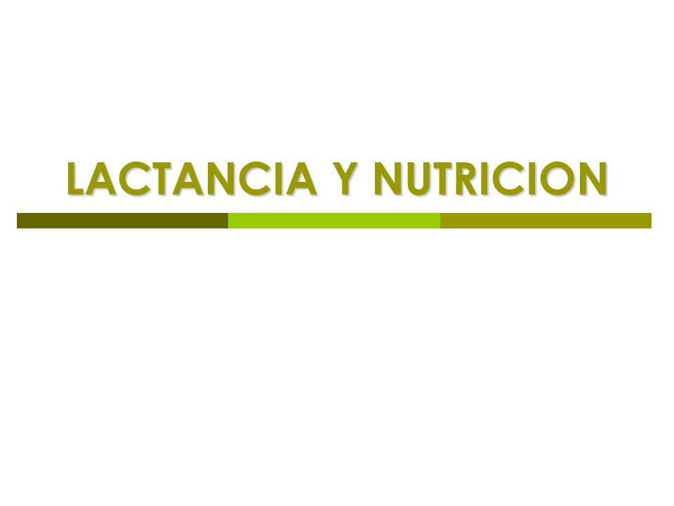 LACTANCIA Y NUTRICION