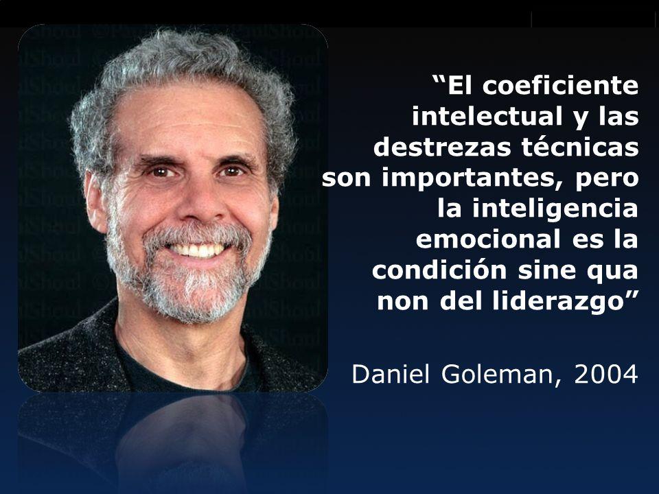 Innovación es lo que distingue al líder de los seguidores El coeficiente intelectual y las destrezas técnicas son importantes, pero la inteligencia emocional es la condición sine qua non del liderazgo Daniel Goleman, 2004