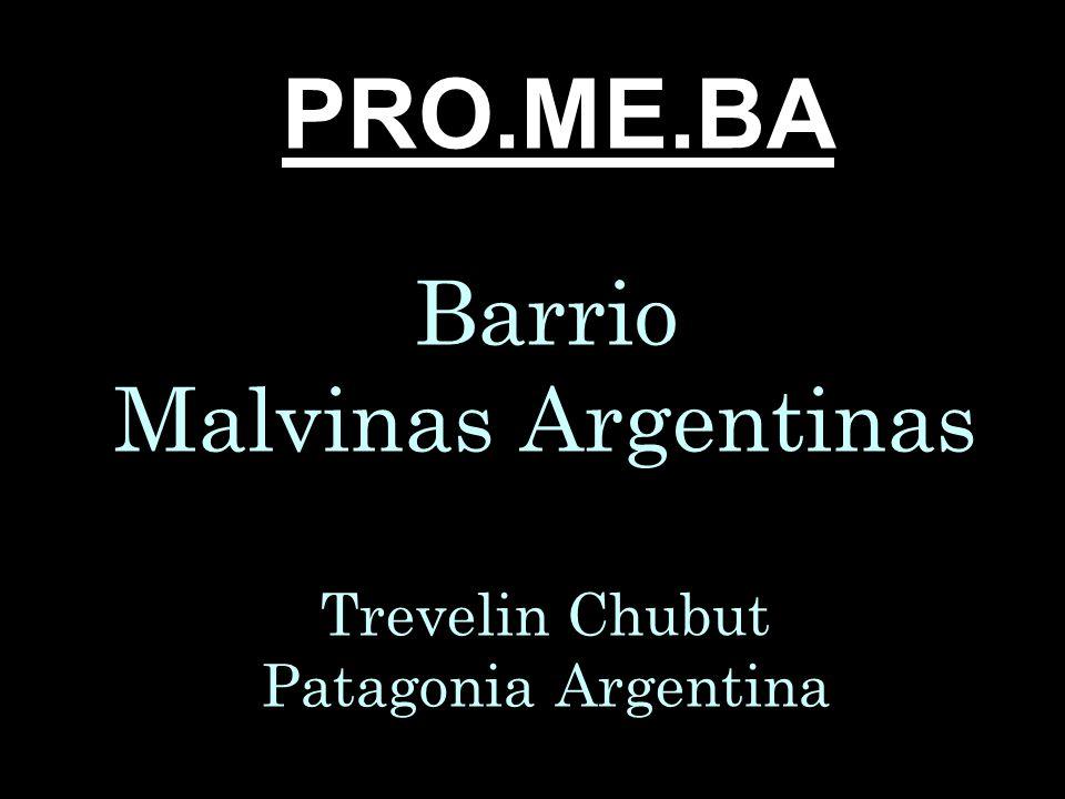 Barrio Malvinas Argentinas Trevelin Chubut Patagonia Argentina PRO.ME.BA